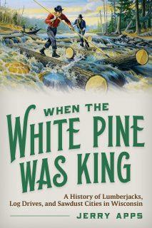 When White Pine Was King